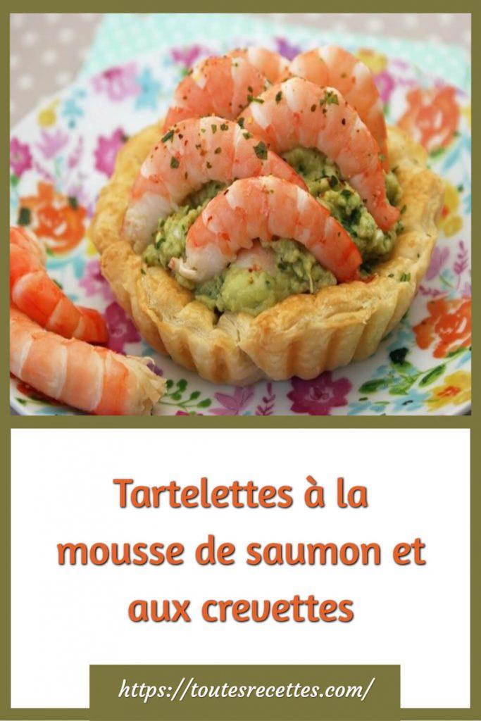 Comment préparer les Tartelettes à la mousse de saumon et aux crevettes