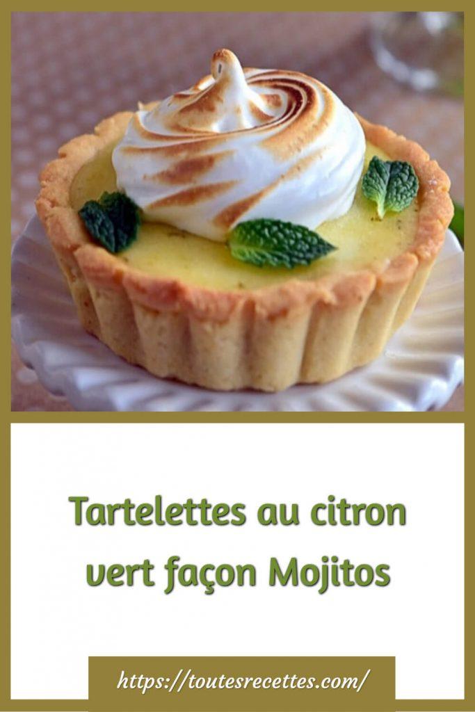 Comment préparer les Tartelettes au citron vert façon Mojitos