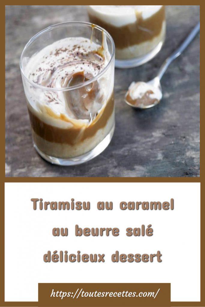Comment préparer le Tiramisu au caramel au beurre salé