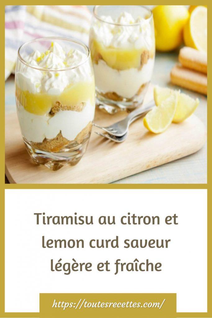 Comment préparerle Tiramisu au citron et lemon curd saveur légère et fraîche