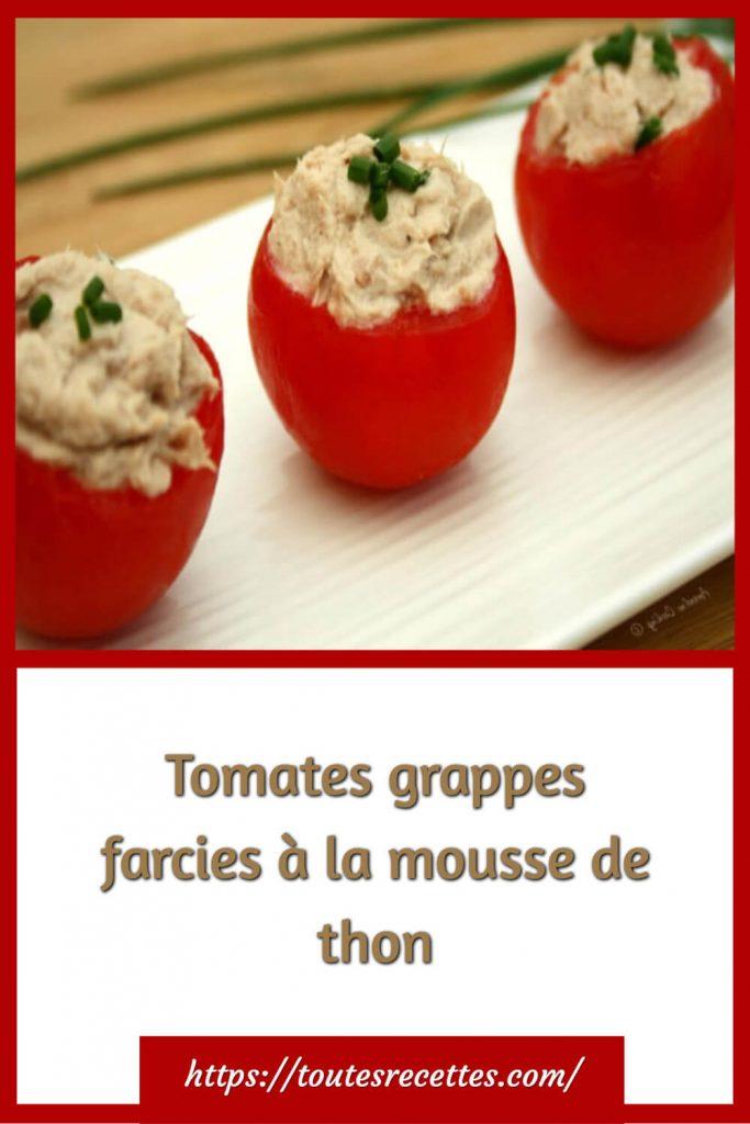 Comment préparer les Tomates grappes farcies à la mousse de thon
