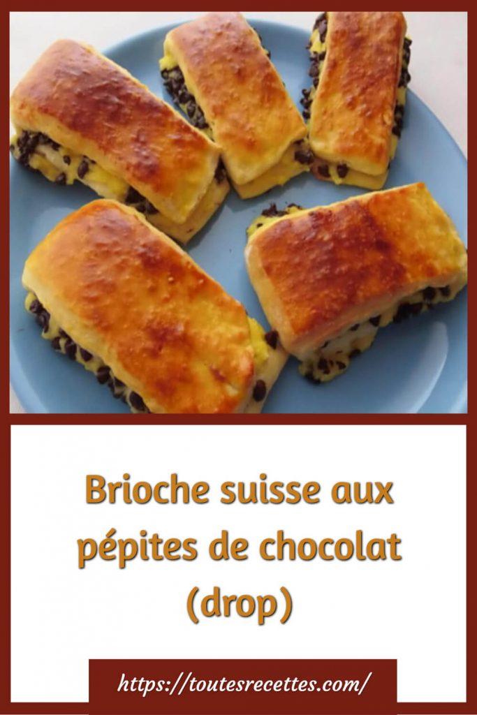 Comment préparer la Brioche suisse aux pépites de chocolat (drop)