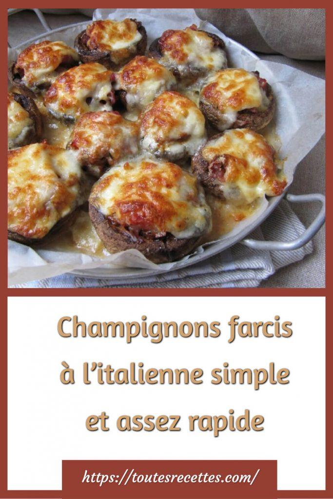 Comment préparer les Champignons farcis à l'italienne simple et assez rapide