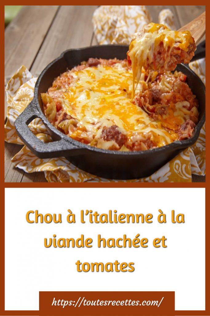 Comment préparer le Chou à l'italienne à la viande hachée et tomates