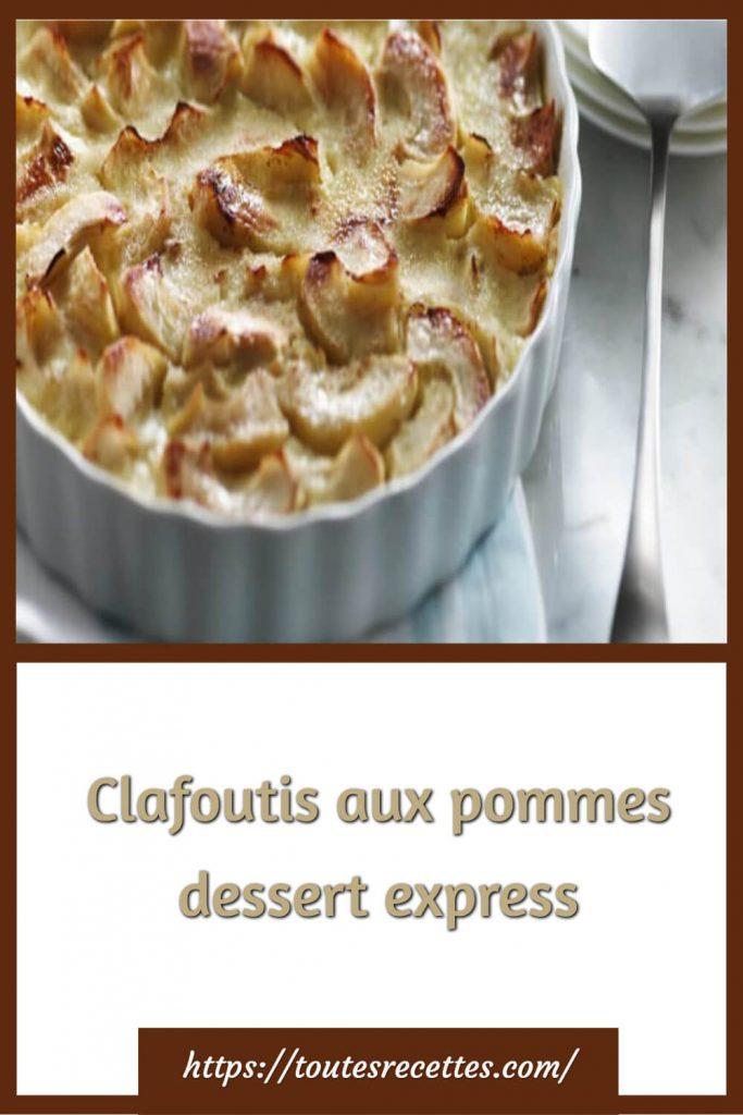 Comment préparer le Clafoutis aux pommes dessert express
