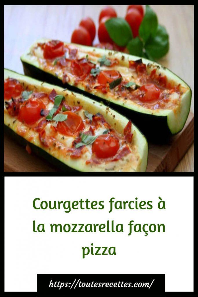 Comment préparer les Courgettes farcies à la mozzarella façon pizza