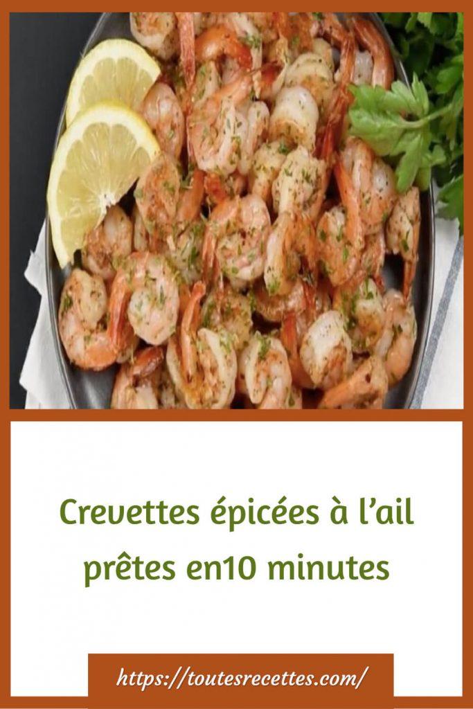 Comment préparer des Crevettes épicées à l'ail prêtes en10 minutes