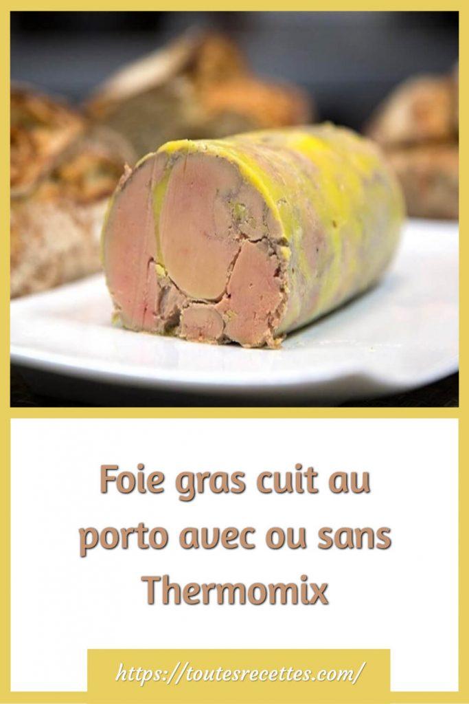 Foie gras cuit au porto avec ou sans Thermomix