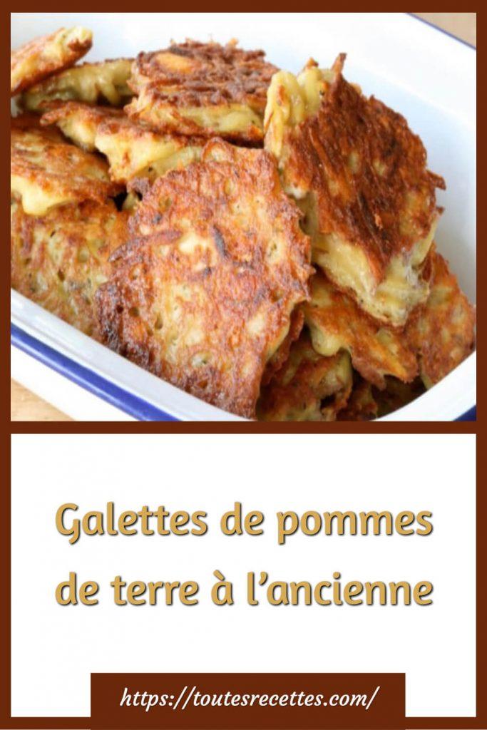 Comment préparer les Galettes de pommes de terre à l'ancienne