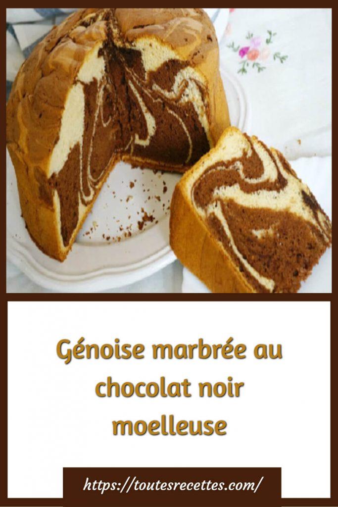 Comment préparer la Génoise marbrée au chocolat noir moelleuse