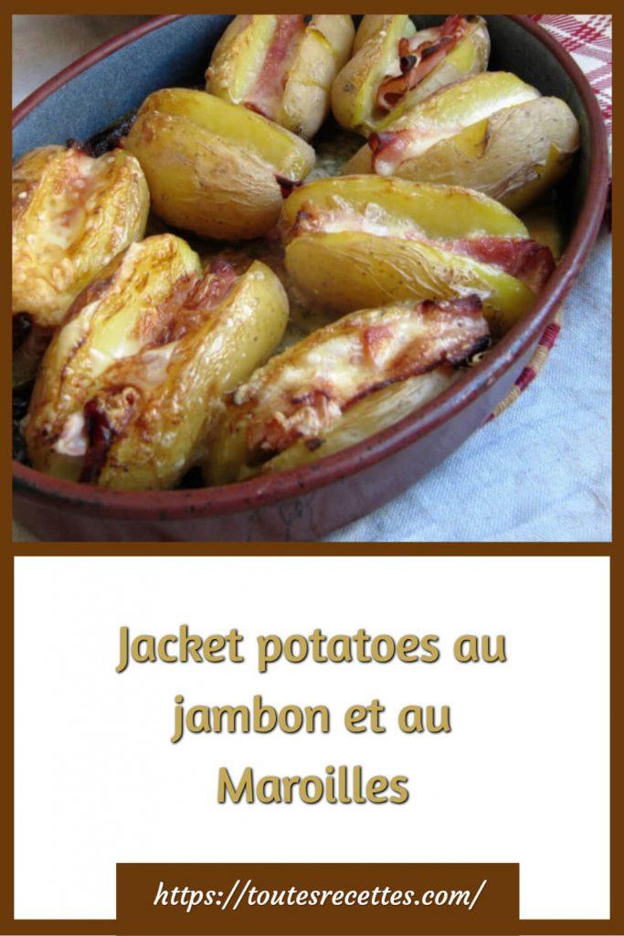 Comment préparer les Jacket potatoes au jambon et au Maroilles