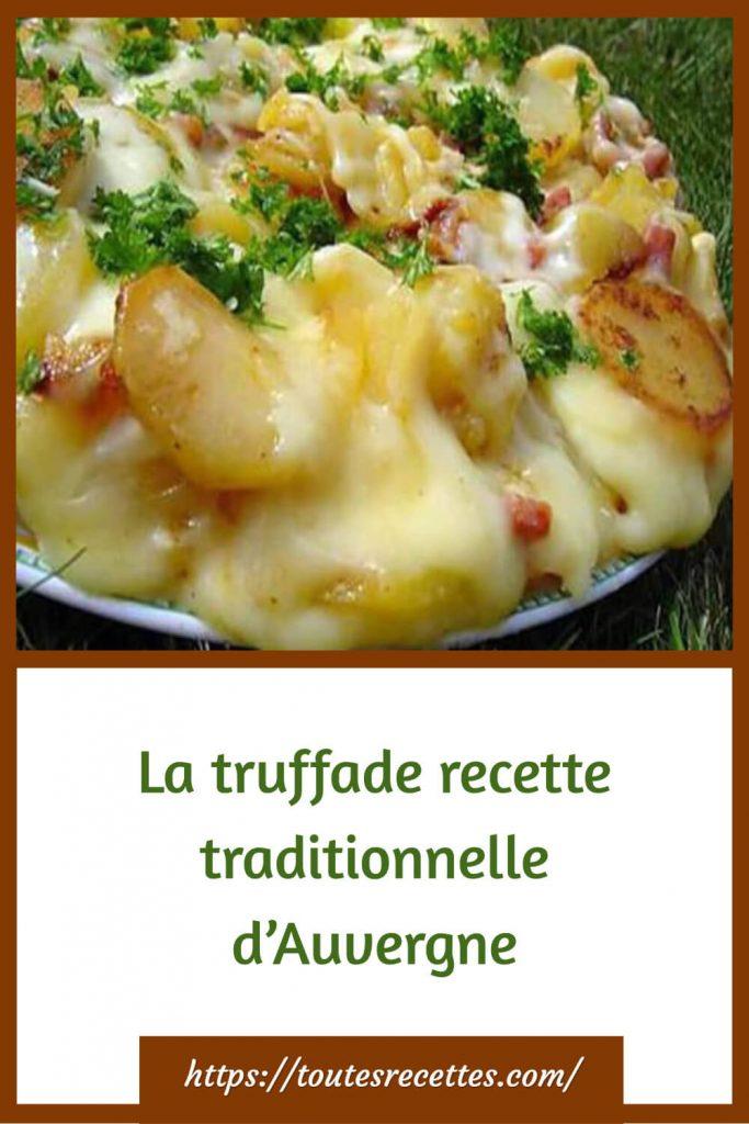 Comment préparer La truffade recette traditionnelle d'Auvergne