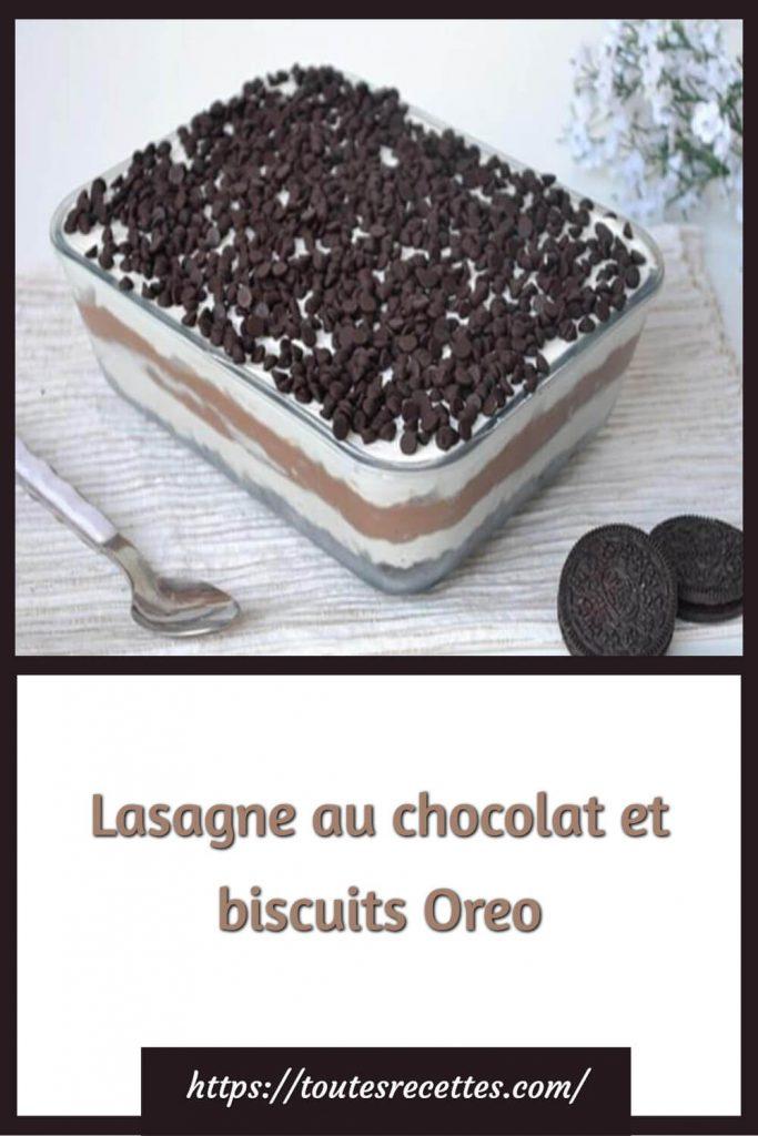Comment préparer la Lasagne au chocolat et biscuits Oreo