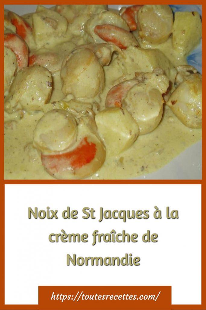 Comment préparer les Noix de St Jacques à la crème fraîche de Normandie