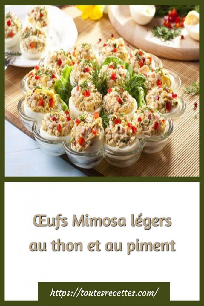 Comment préparer les Œufs Mimosa légers au thon et au piment