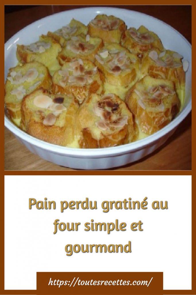 Comment préparer le Pain perdu gratiné au four simple et gourmand
