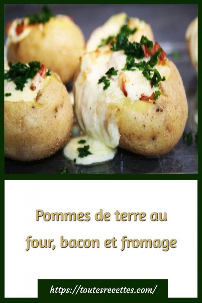 Comment préparer les Pommes de terre au four, bacon et fromage