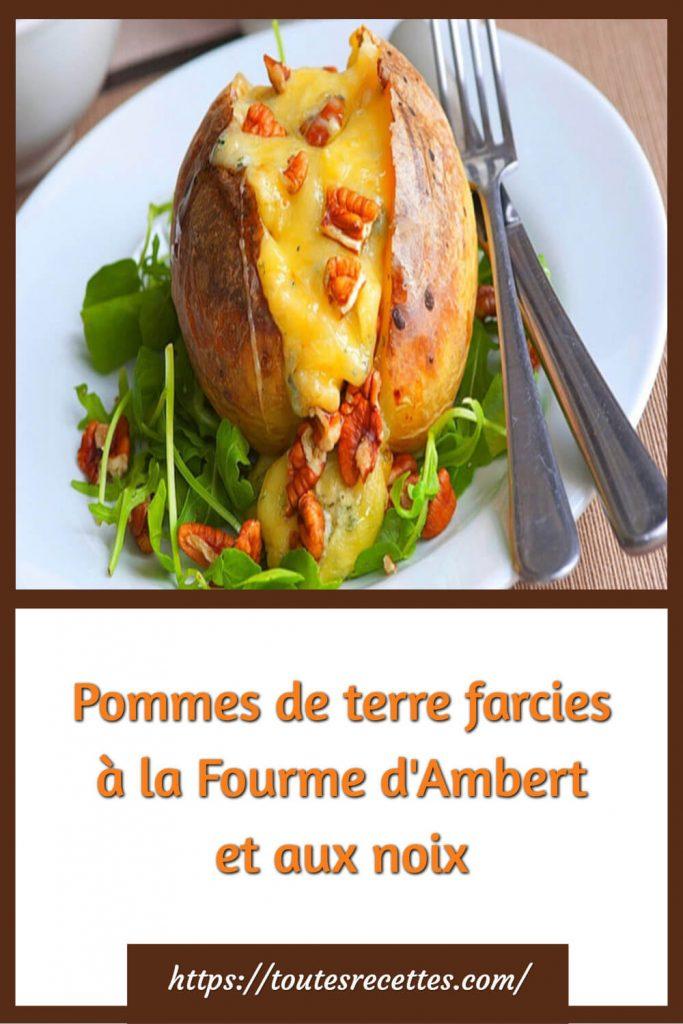 Comment préparer les Pommes de terre farcies à la Fourme d'Ambert et aux noix