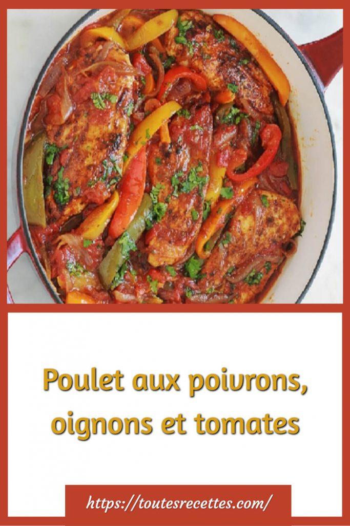 Comment préparer le Poulet aux poivrons, oignons et tomates