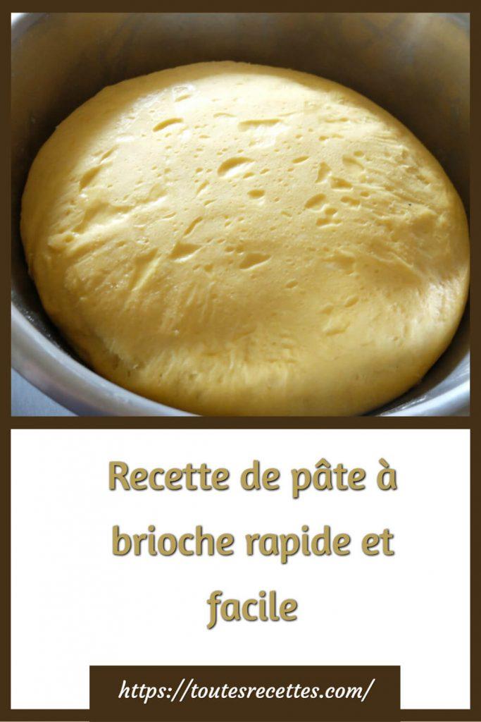 Comment préparer la pâte à brioche rapide et facile