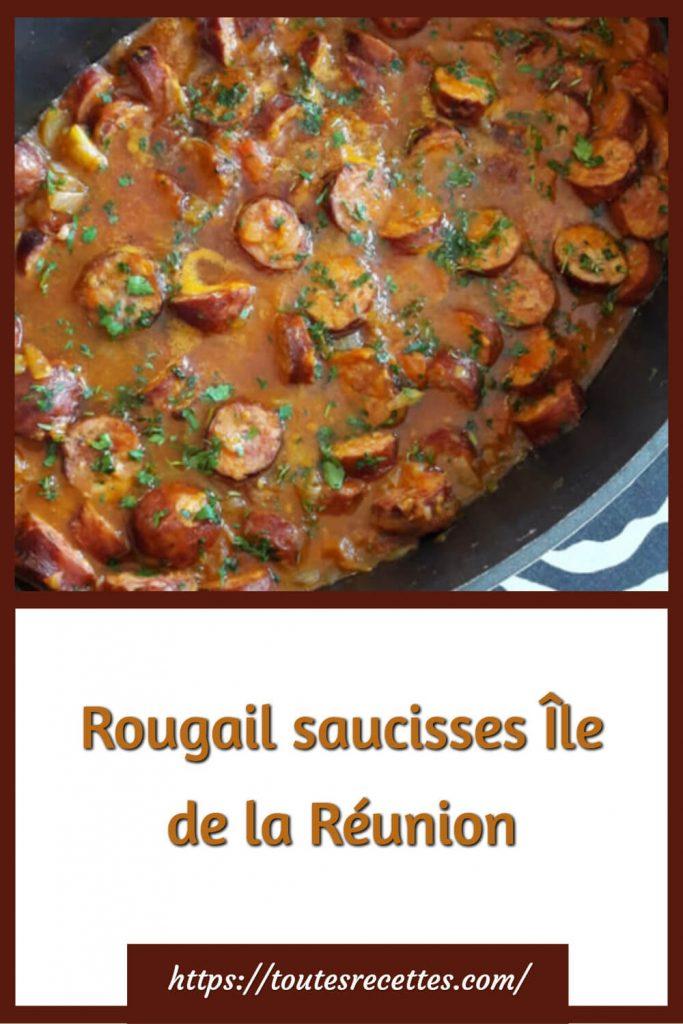 Comment préparer le Rougail saucisses Île de la Réunion