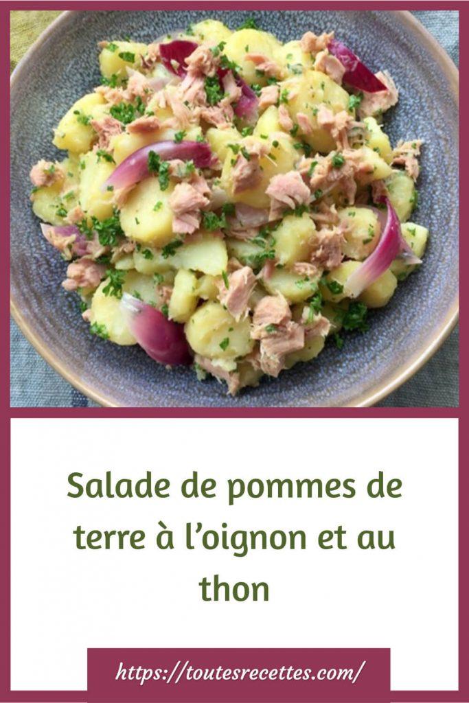 Comment préparer la Salade de pommes de terre à l'oignon et au thon