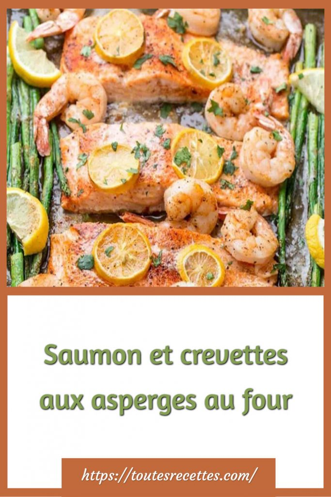 Comment préparer le Saumon et crevettes aux asperges au four