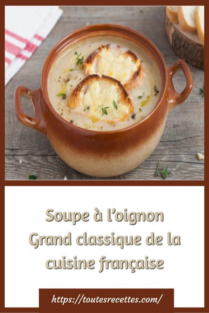 Comment préparer la Soupe à l'oignon