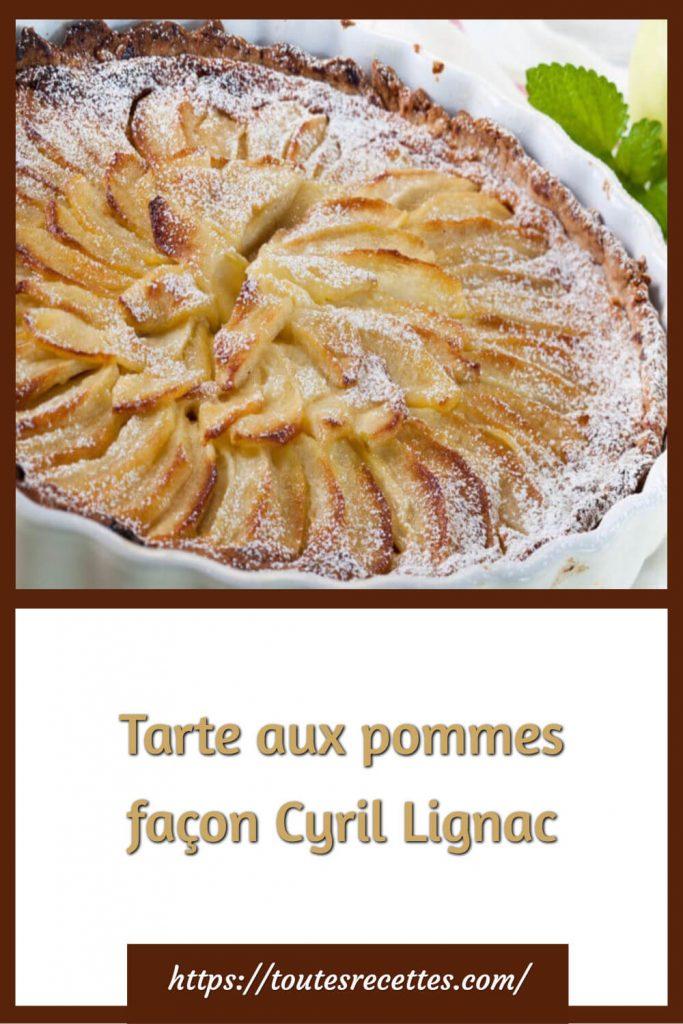 Comment préparer la Tarte aux pommes façon Cyril Lignac