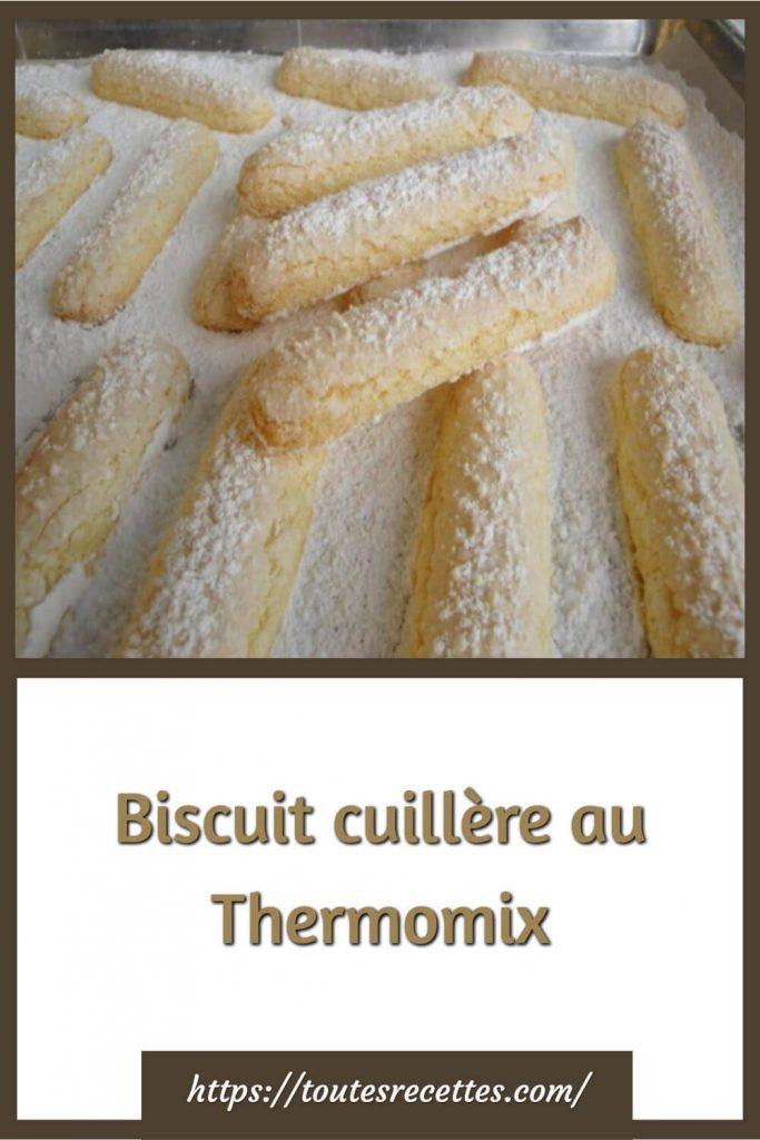 Comment préparer les Biscuits cuillère au Thermomix
