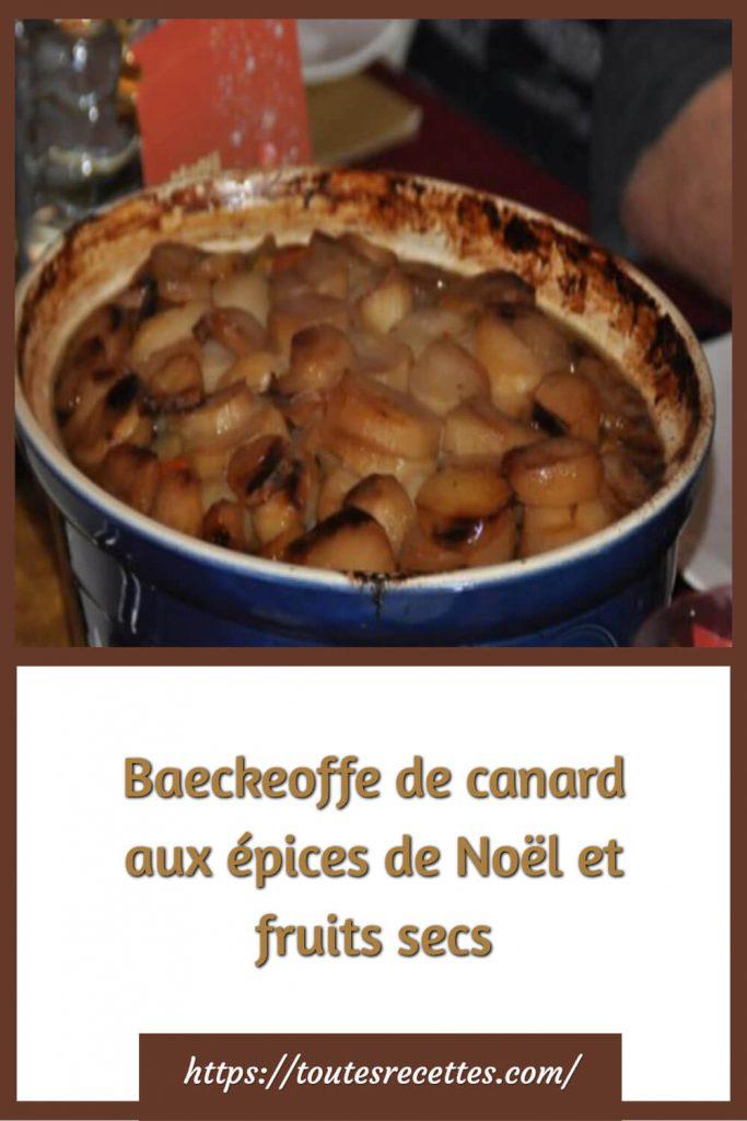 Comment préparer le Baeckeoffe de canard aux épices de Noël et fruits secs