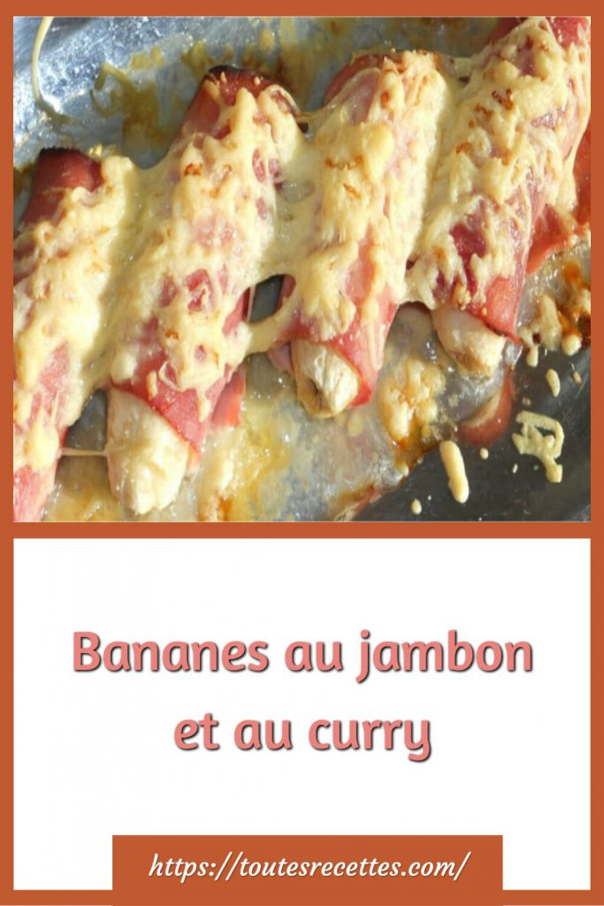Comment préparer les Bananes au jambon et au curry