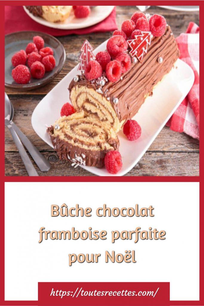 Comment préparer la Bûche chocolat framboise parfaite pour Noël