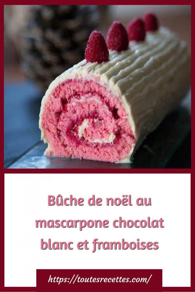 Comment préparer la Bûche de noël au mascarpone chocolat blanc et framboises