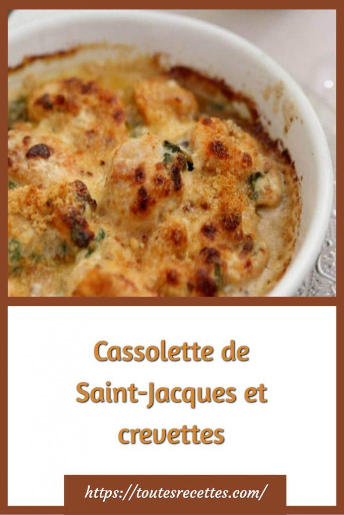 Comment préparer la Cassolette de Saint-Jacques et crevettes