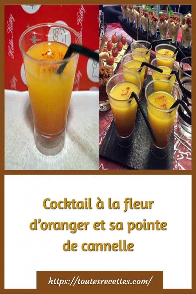 Comment préparer le Cocktail à la fleur d'oranger et sa pointe de cannelle