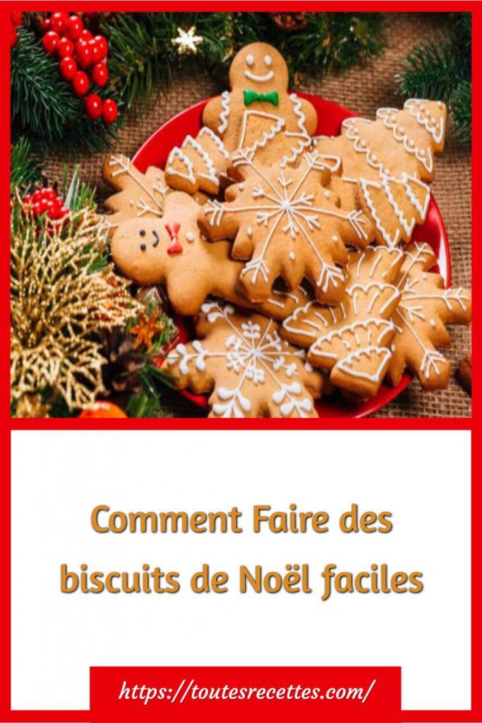 Comment faire des biscuits de Noël inratables ?