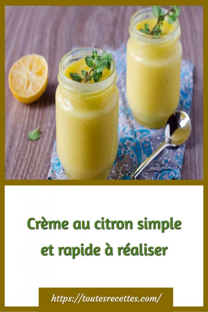 Comment préparer la Crème au citron