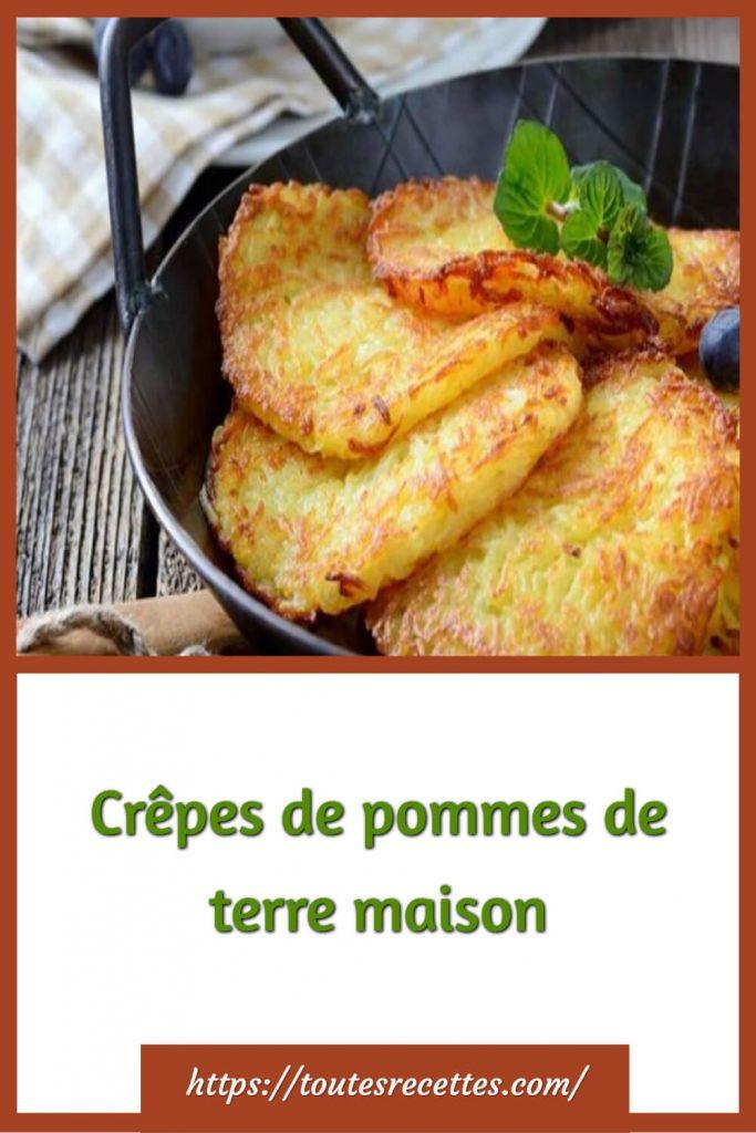 Comment préparer les Crêpes de pommes de terre maison