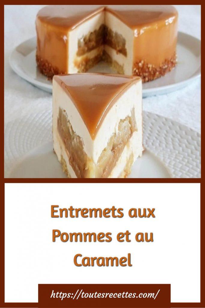Comment préparer les Entremets aux Pommes et au Caramel