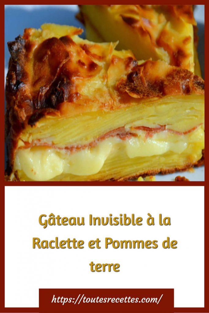 Comment préparer le Gâteau Invisible à la Raclette et Pommes de terre