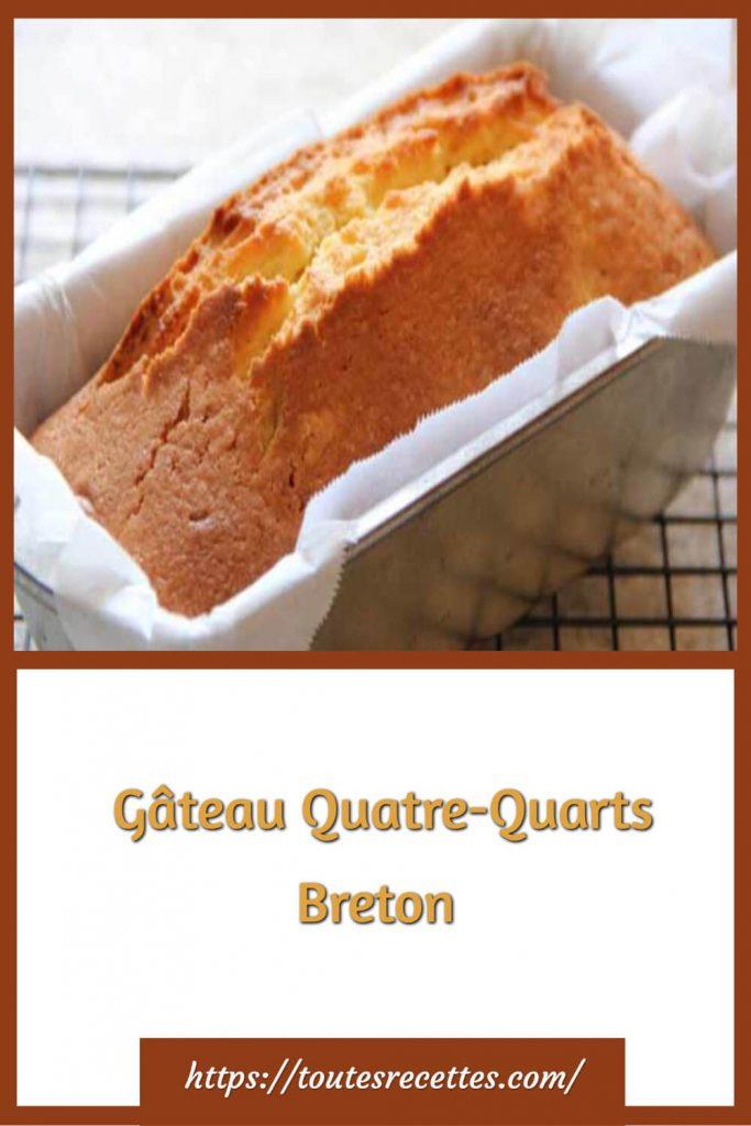 Comment préparer le Gâteau Quatre-Quarts Breton