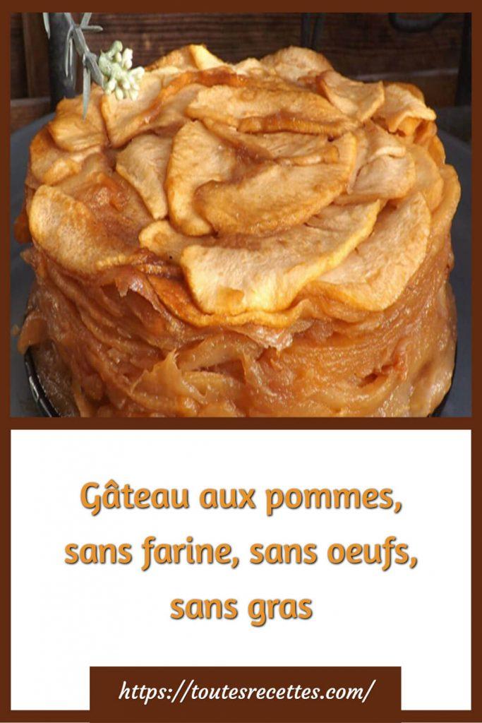 Comment préparer le Gâteau aux pommes, sans farine, sans oeufs, sans gras
