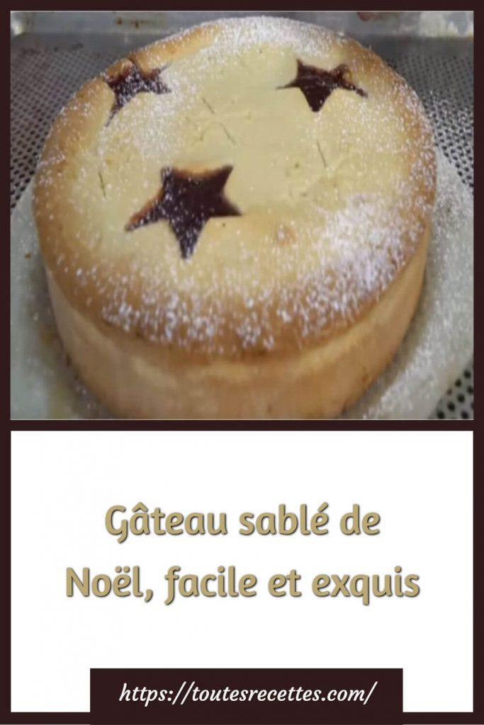 Comment préparer le Gâteau sablé de Noël