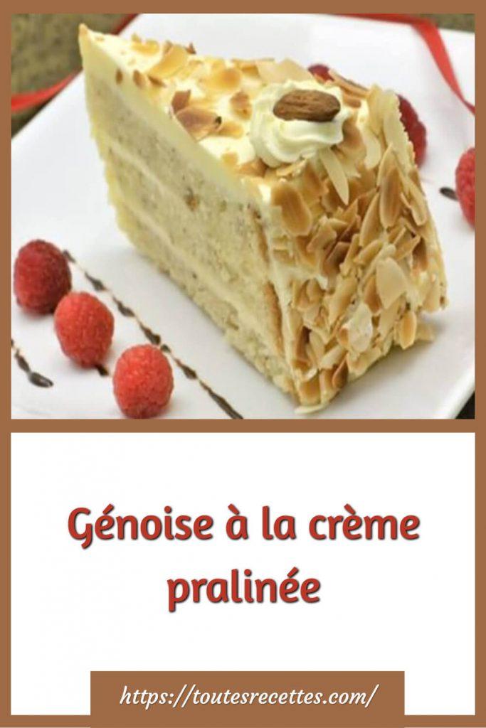 Comment préparer la Génoise à la crème pralinée