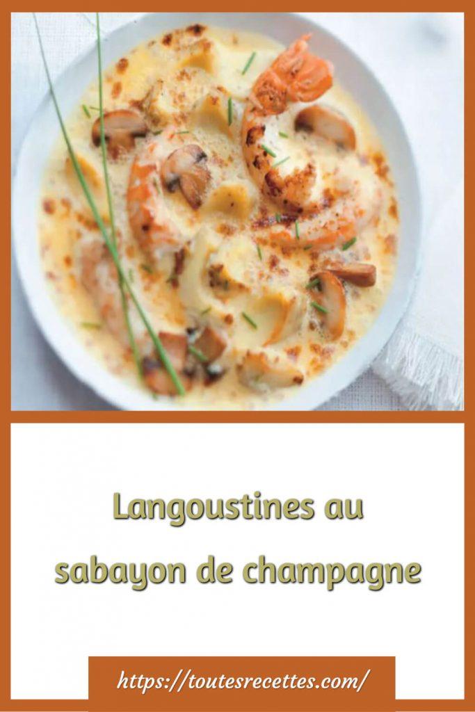 Comment préparer les Langoustines au sabayon de champagne