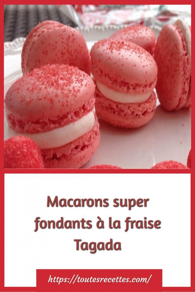 Comment préparer les Macarons super fondants à la fraise Tagada