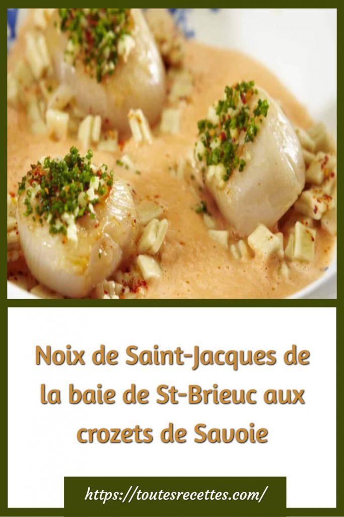 Comment préparer les Noix de Saint-Jacques de la baie de St-Brieuc aux crozets de Savoie