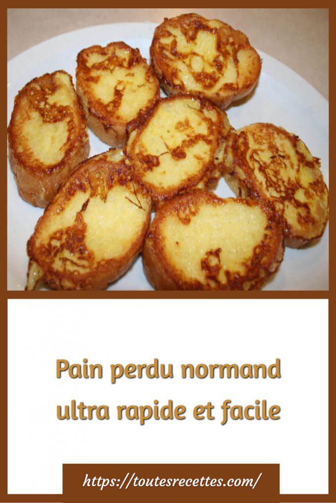 Comment préparer le Pain perdu normand ultra rapide et facile