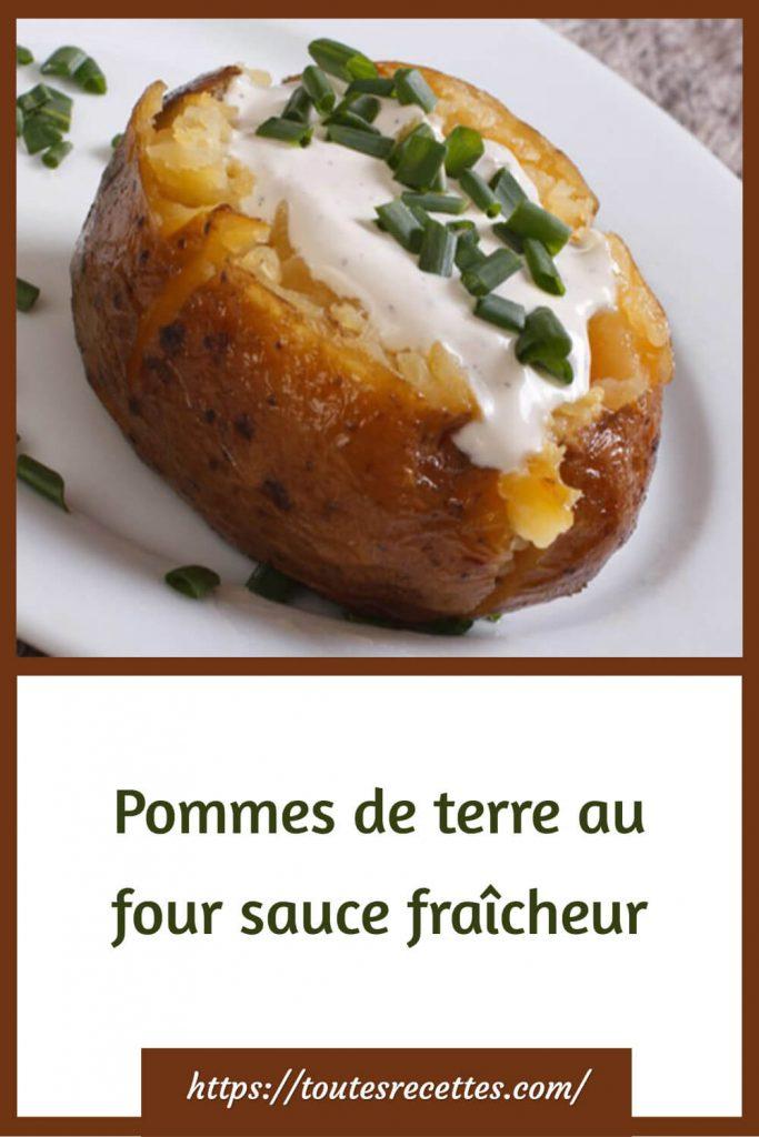 Comment préparer les Pommes de terre au four sauce fraîcheur